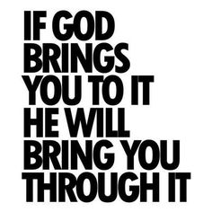 God-will-bring-you-to-it-and-through-it