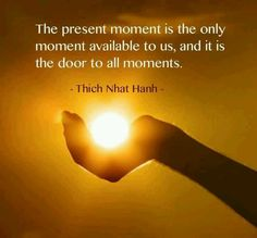 The-present-moment-is-the-door-to-all-moments