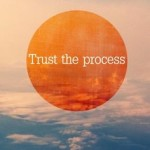 Trust-the-process-of-life