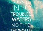 troubled-waters-sometimes-cleanses-us