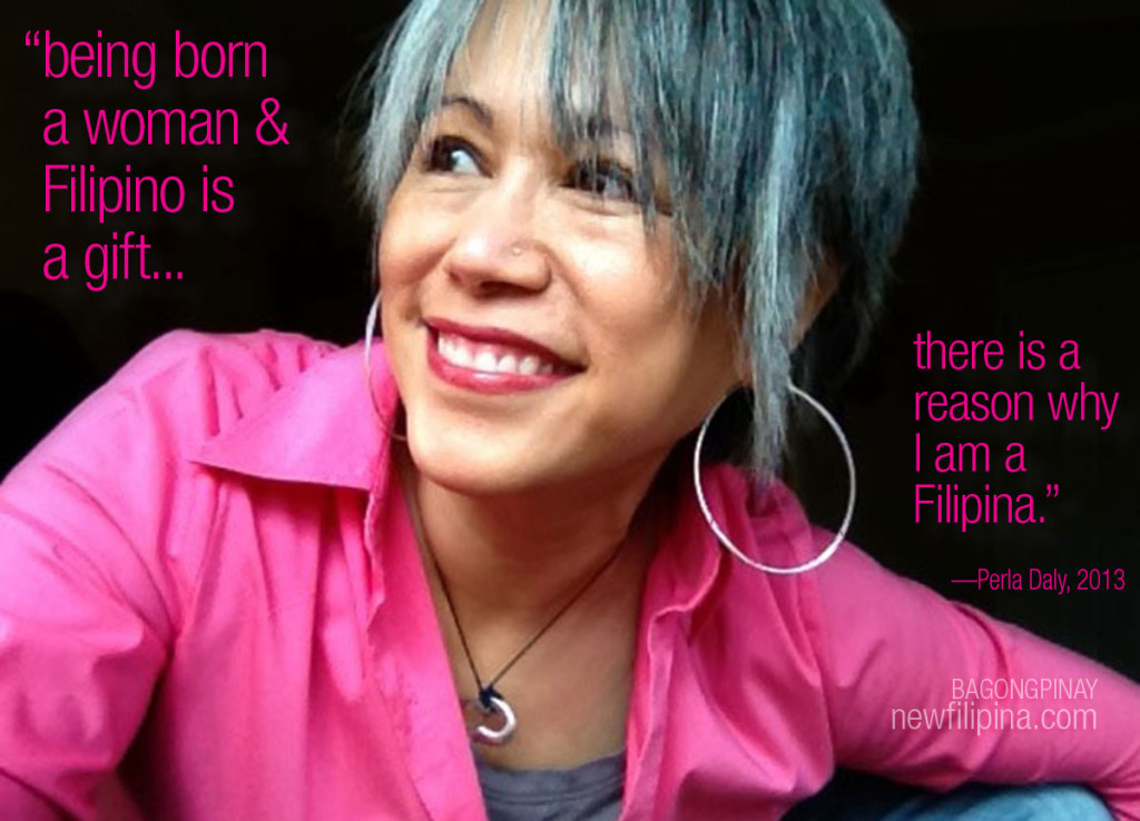 I am Filipina for a reason. Perla Daly, newfilipina.com