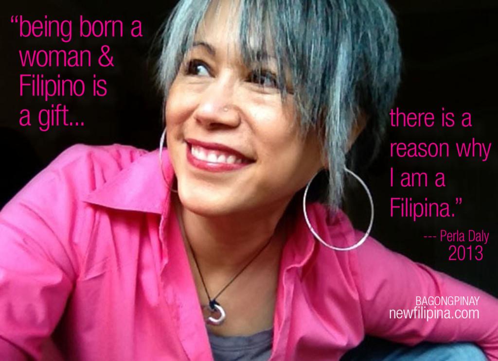 I am Filipina for a reason. Perla Daly, newfilipina.com
