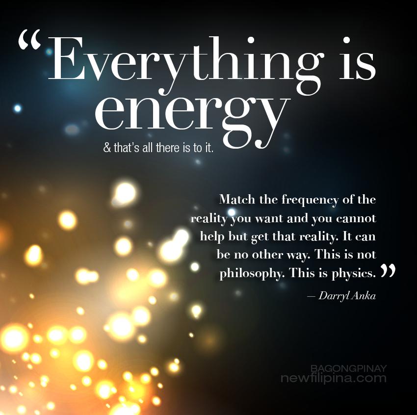Everything is Energy. Darryl Anka.