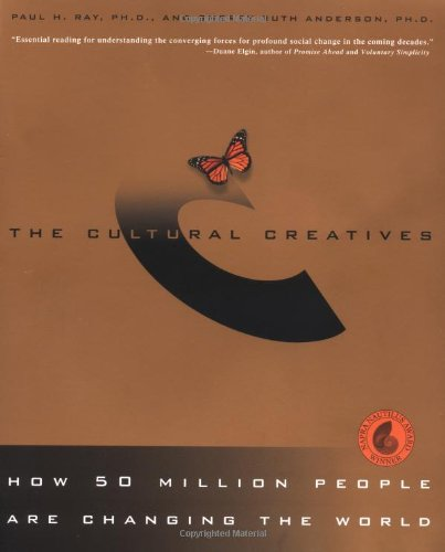 Culture Creatives: The Emerging Planetary Wisdom