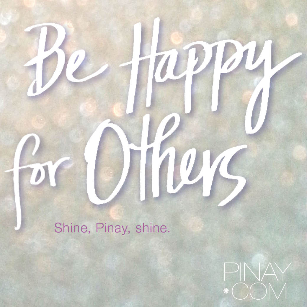 Being happy for others magnifies happiness within you being happy for others magnifies happiness within you newfilipina bagongpinay shifting transforming consciousness with new perspective ccuart Choice Image