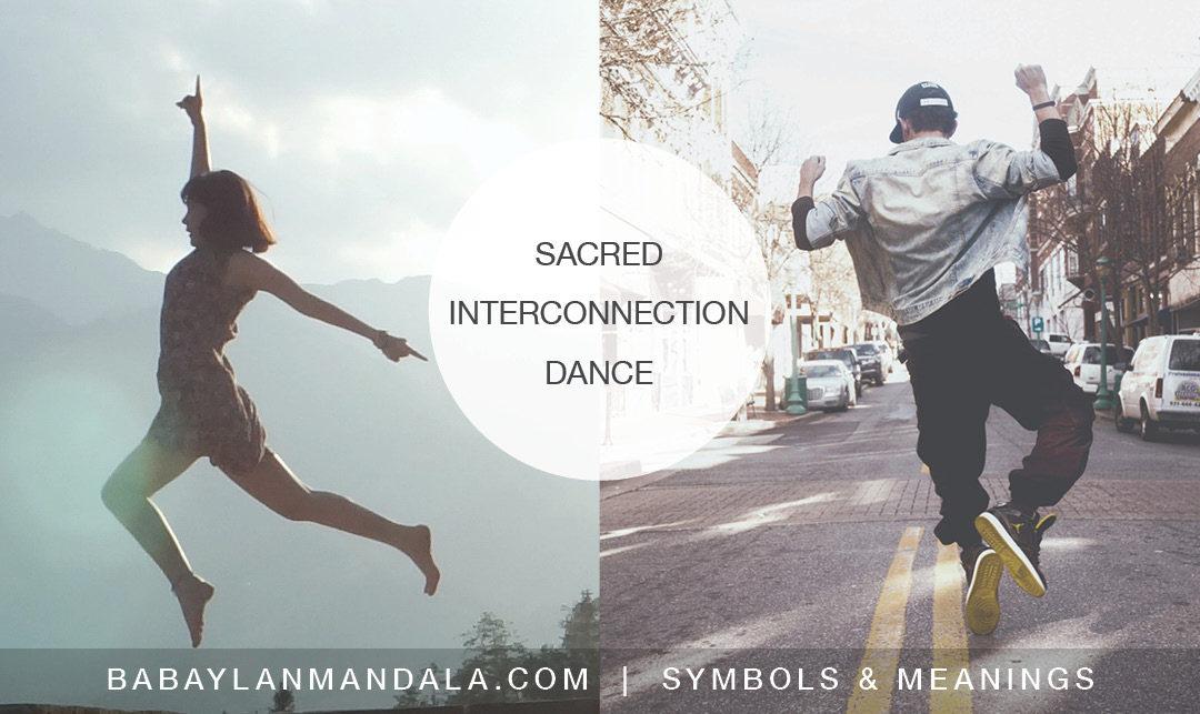Sayaw ng Pakikipagkapwa – Dance of Sacred Interconnection